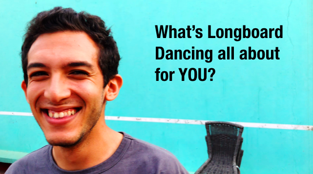 what's longboard dancing all about to you?